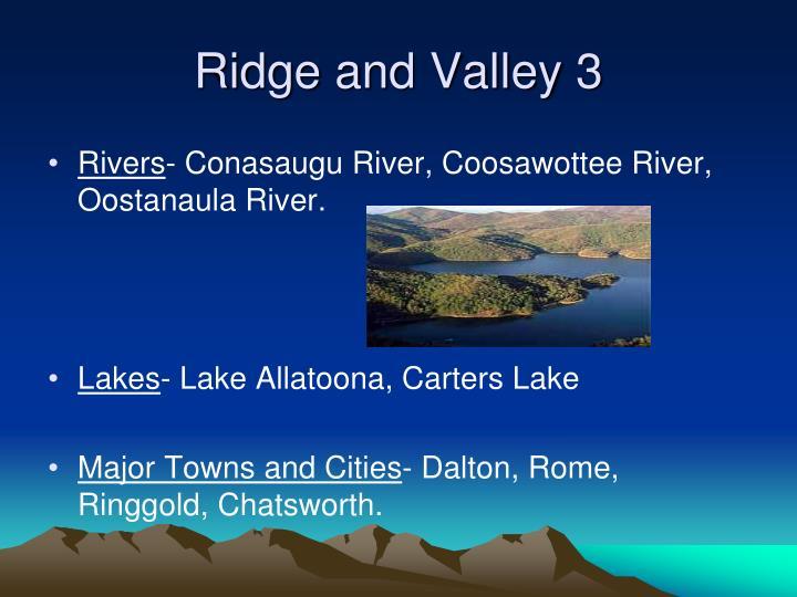Ridge and Valley 3
