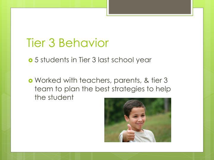 Tier 3 Behavior