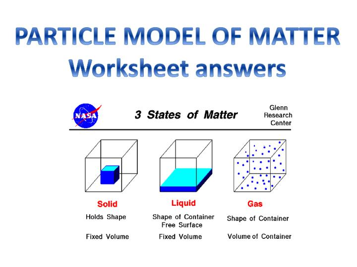 PPT - PARTICLE MODEL OF MATTER Worksheet answers PowerPoint ...