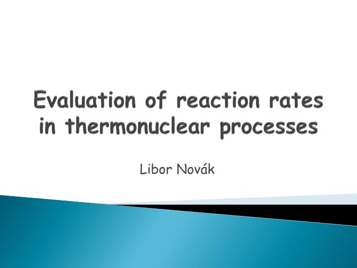 evaluation of reaction rates in thermonuclear processes n.