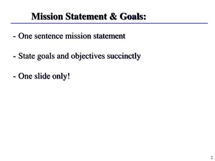 Mission Statement & Goals: