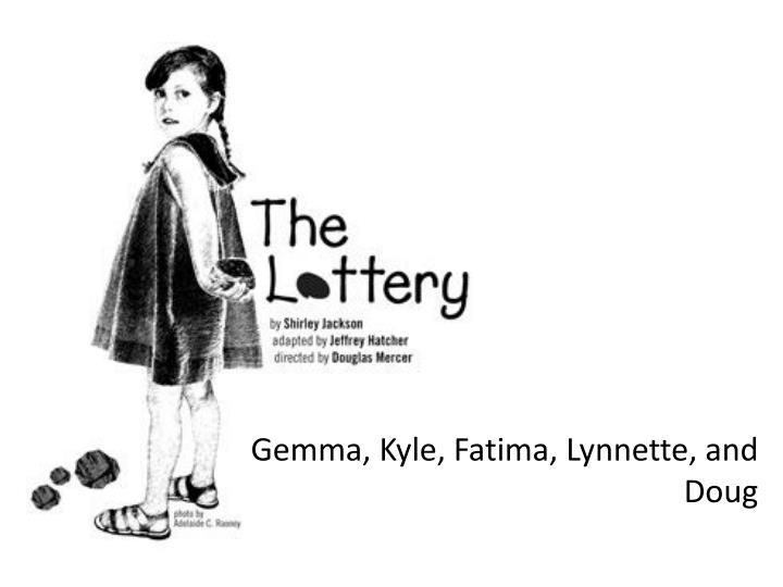 the lottery by shirley jackson and the village motive Amazing short stories home the lottery by shirley jackson is a good choice for the in the lottery all familes in the village must participate in the lottery.