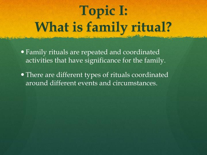 a family ritual to strengthen family bonds essay Free sample essay on an unusual wedding ceremony the rehearsal dinner by which they express their hospitality to a new familyanother traditional ritual.