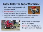 battle bots the tug of war game