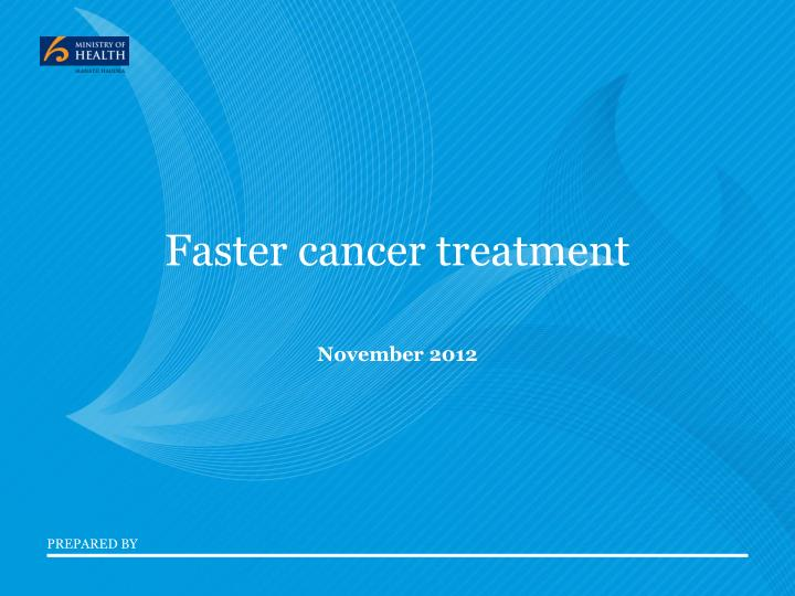 faster cancer treatment n.