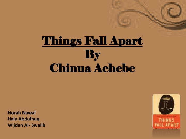 things fall apart by chinua