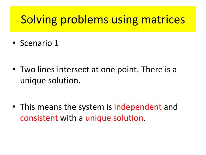 Solving problems using matrices
