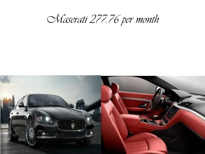 Maserati 277 76 per month