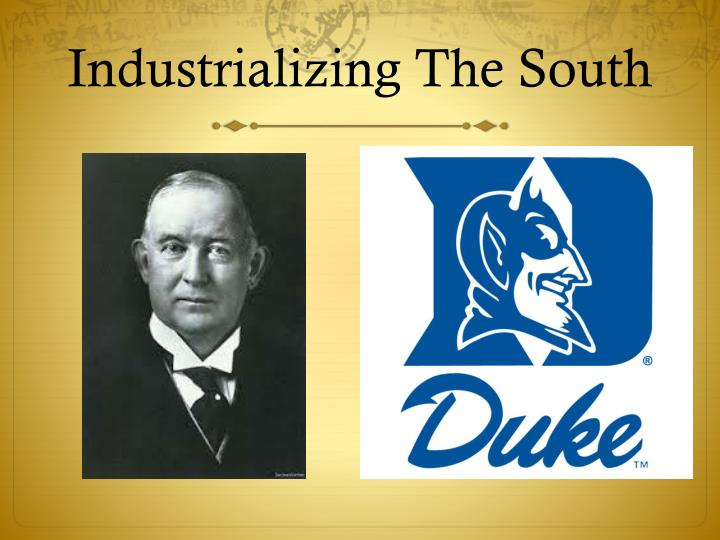 Industrializing The South