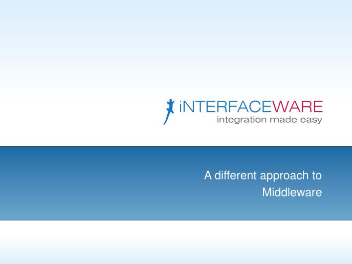 a different approach to middleware n.