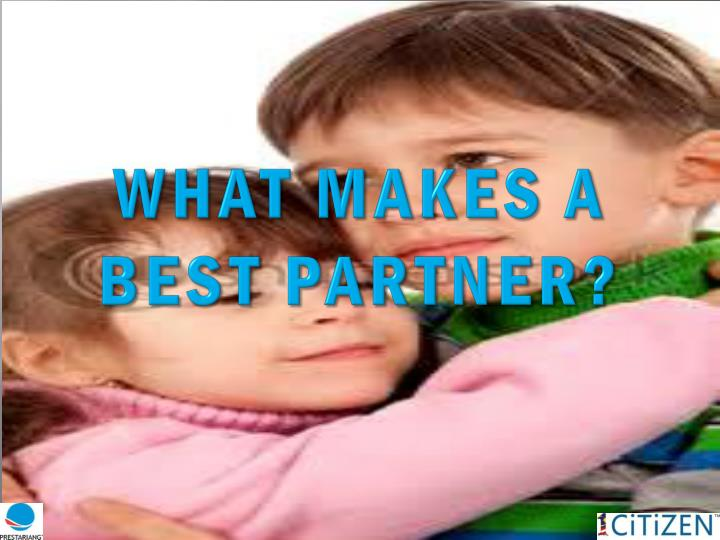 What makes a best partner