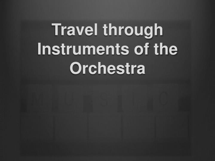 travel through instruments of the orchestra n.
