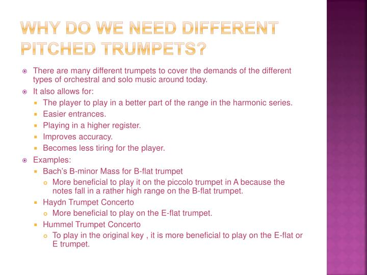 Why do we need different pitched trumpets