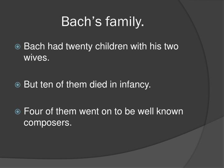 Bach's family.