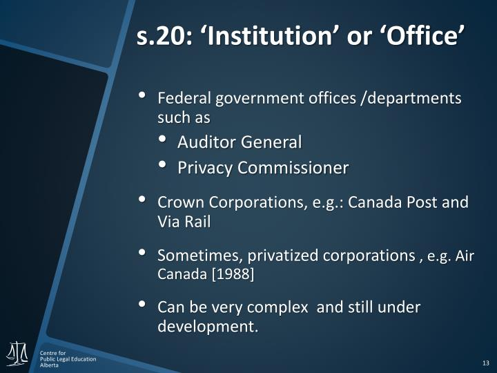 s.20: 'Institution' or 'Office'