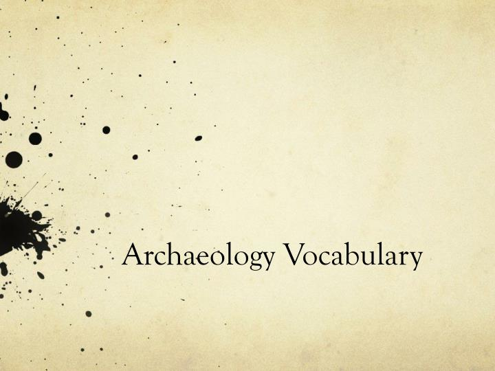 archaeology vocabulary n.