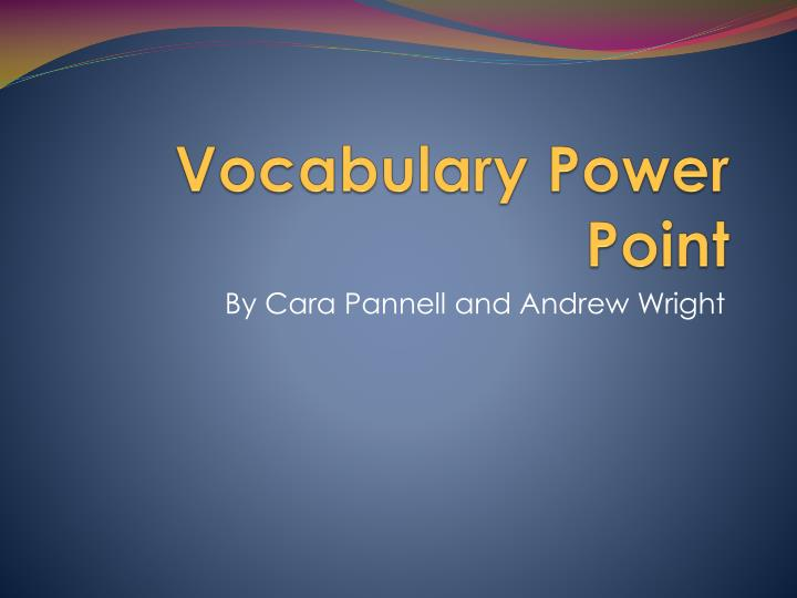 Vocabulary power point