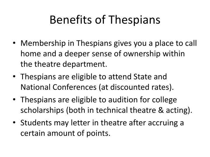 Benefits of Thespians