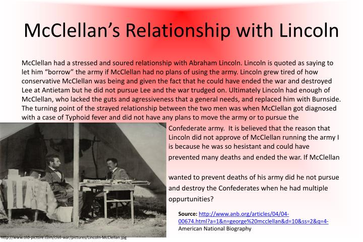 Mcclellan s relationship with lincoln