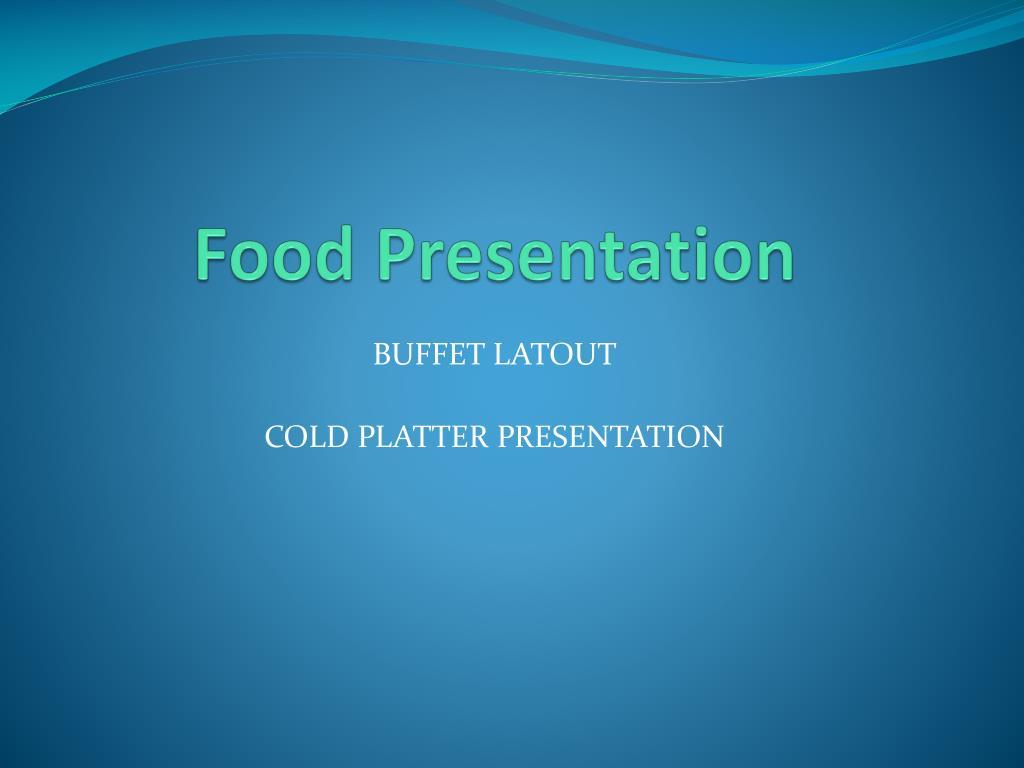 PPT - Food Presentation PowerPoint Presentation - ID:2480791