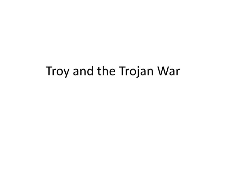 troy and the trojan war n.