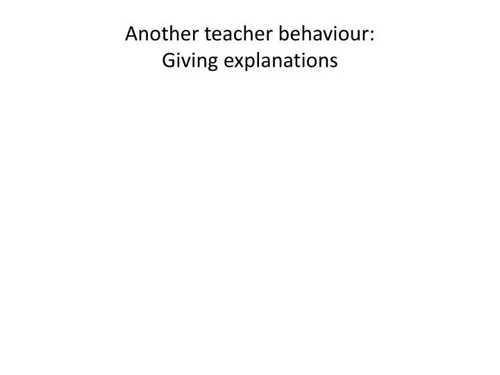 Another teacher behaviour: