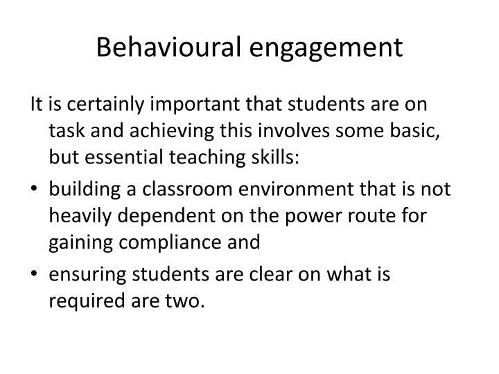 Behavioural engagement
