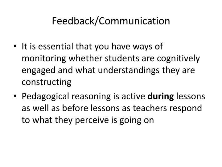 Feedback/Communication