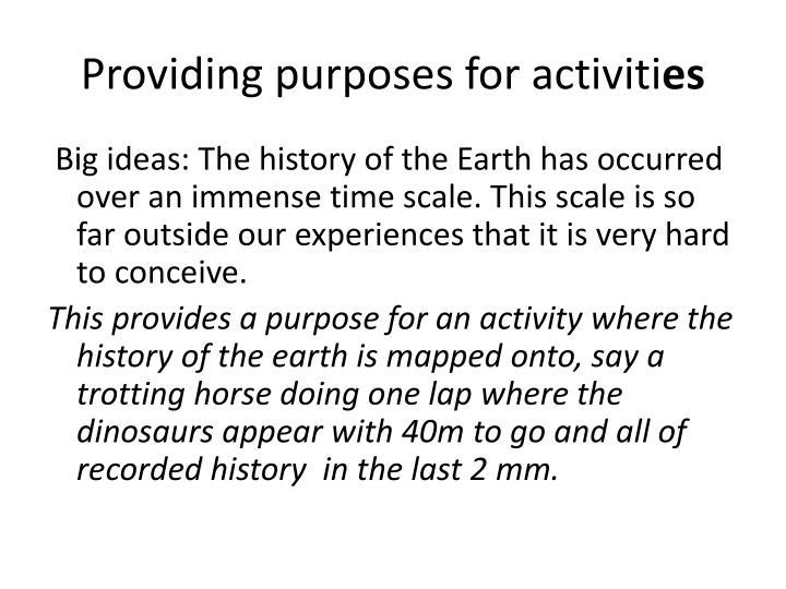 Providing purposes for activiti
