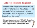 let s try inferring together