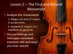 lesson 2 the first and second movement