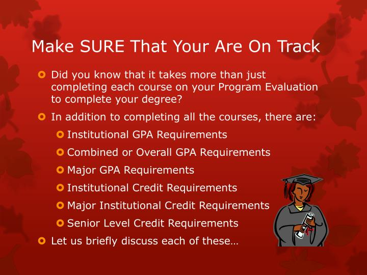 Make sure that your are on track