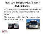 new low emission gas electric hybrid buses