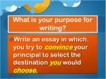 what is your purpose for writing