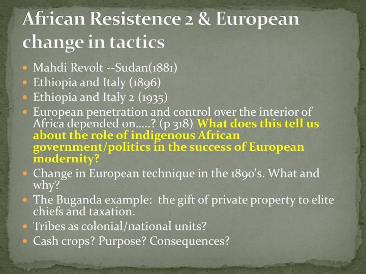 African Resistence 2 & European change in tactics