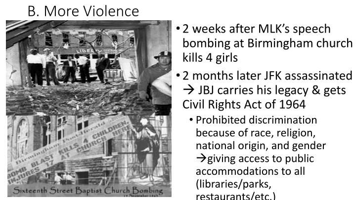 B. More Violence