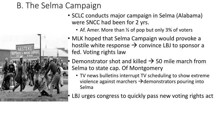 B. The Selma Campaign