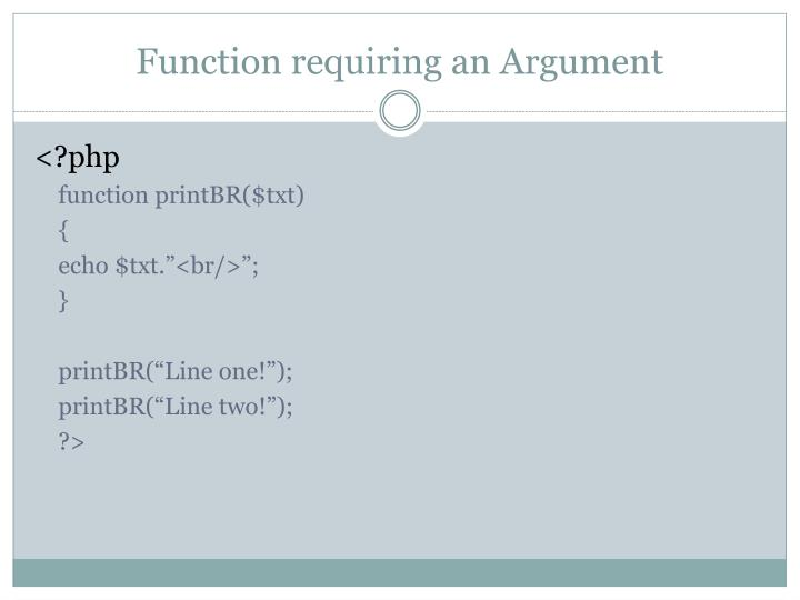 Function requiring an Argument