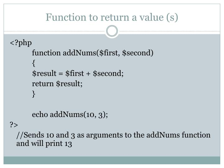 Function to return a value (s)