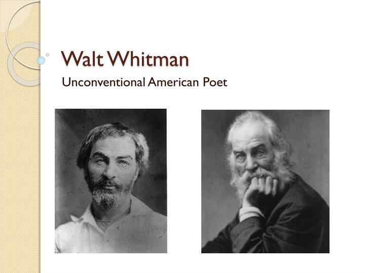a biography of walt whitman a famous american poet American literature - walt whitman: the american poet title length color rating : essay on walt whitman and the civil war - walt whitman is a famous poet in american history and the founder of free style of writing poem.