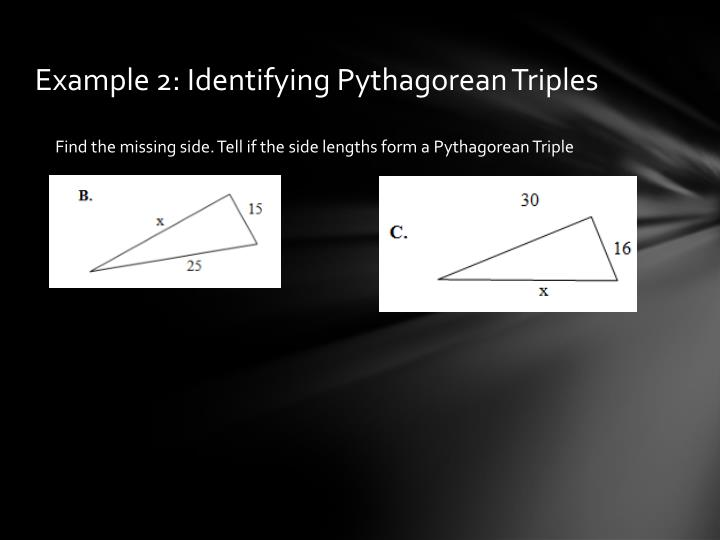 Example 2: Identifying Pythagorean Triples