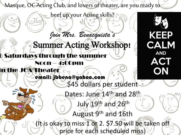 Masque, OC Acting Club, and lovers of theater, are you ready to beef up your Acting skills?
