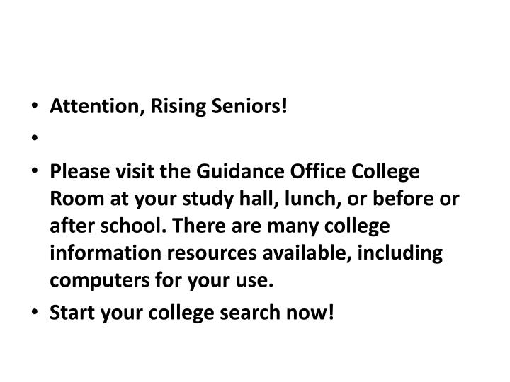 Attention, Rising Seniors!
