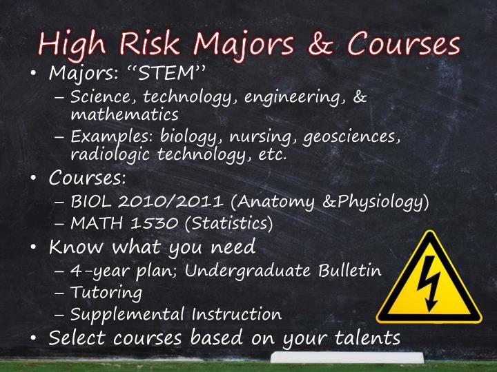 High Risk Majors & Courses