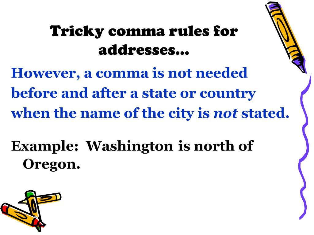 PPT - Commas #6 – Dates and Addresses PowerPoint Presentation