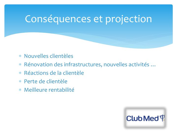 Cons quences et projection