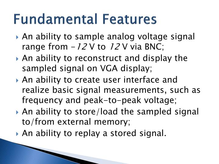 Fundamental features