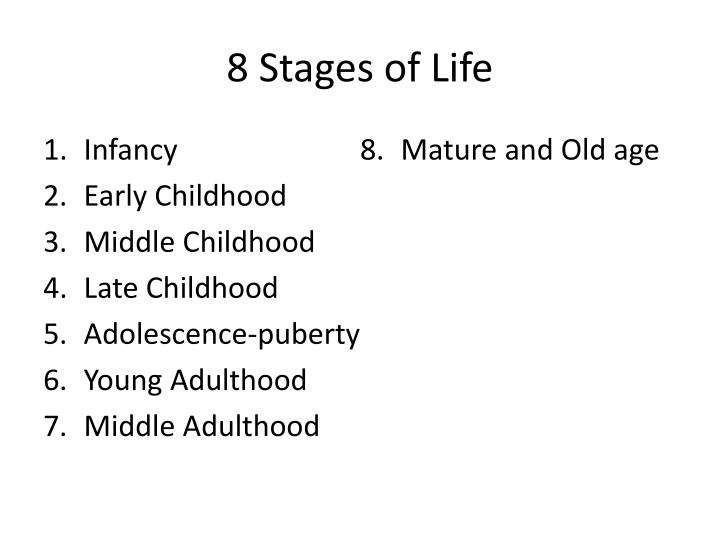 8 stages of life
