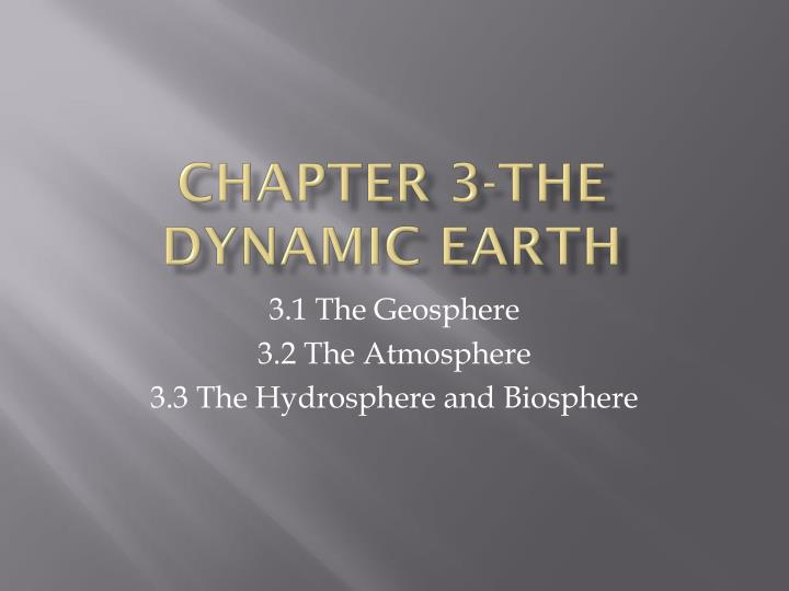 chapter 3 the dynamic earth n.