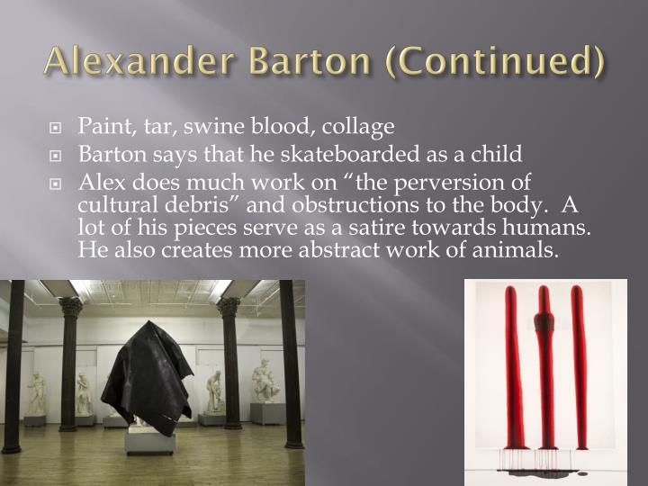 Alexander Barton (Continued)